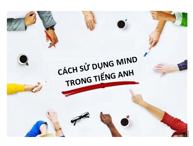 """CÁCH SỬ DỤNG CỦA """"MIND"""""""