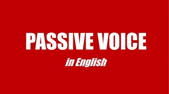 Cấu trúc câu chủ động, câu bị động trong Tiếng Anh
