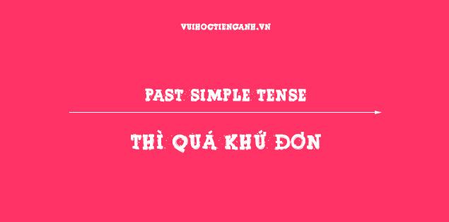 thì quá khứ đơn - simple past