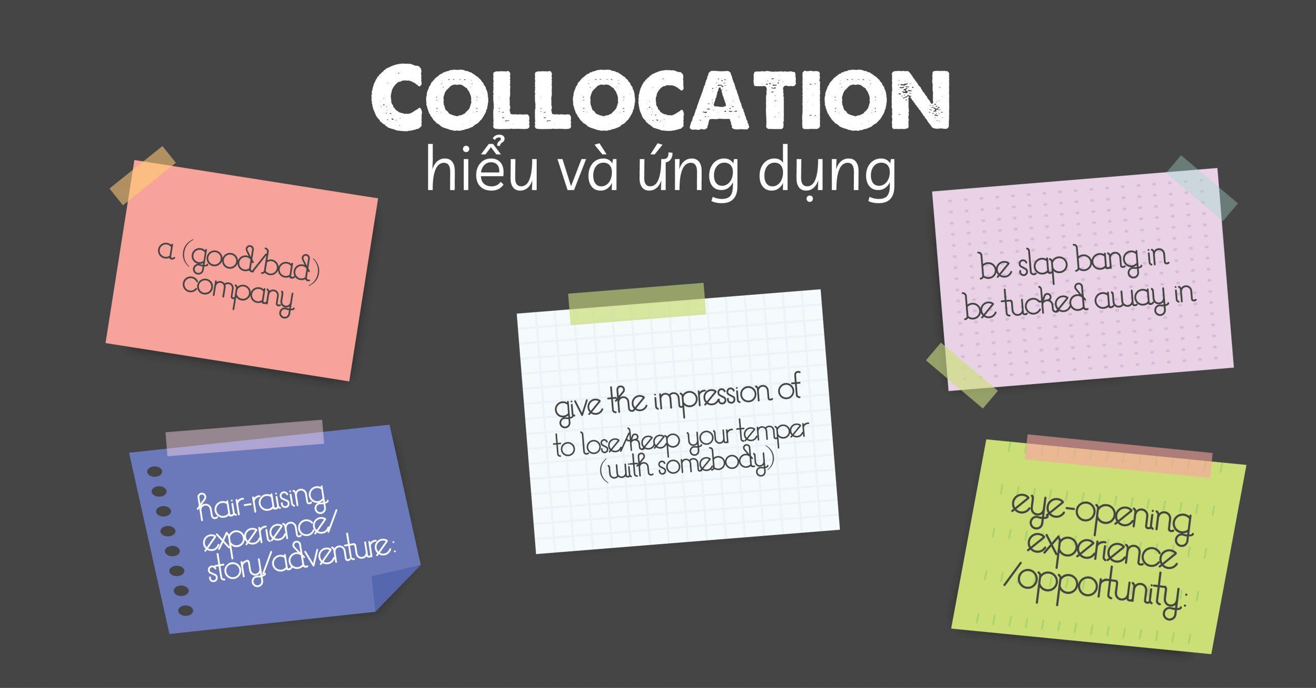 Ví dụ về Collocation thường gặp