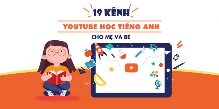 kênh youtube học tiếng anh cho bé